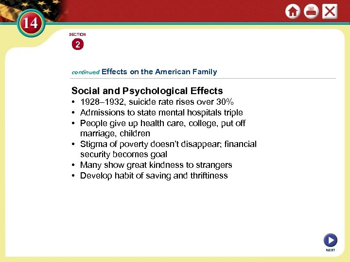SECTION 2 continued Effects on the American Family Social and Psychological Effects • 1928–