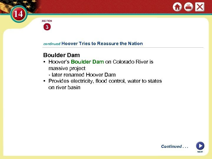 SECTION 3 continued Hoover Tries to Reassure the Nation Boulder Dam • Hoover's Boulder