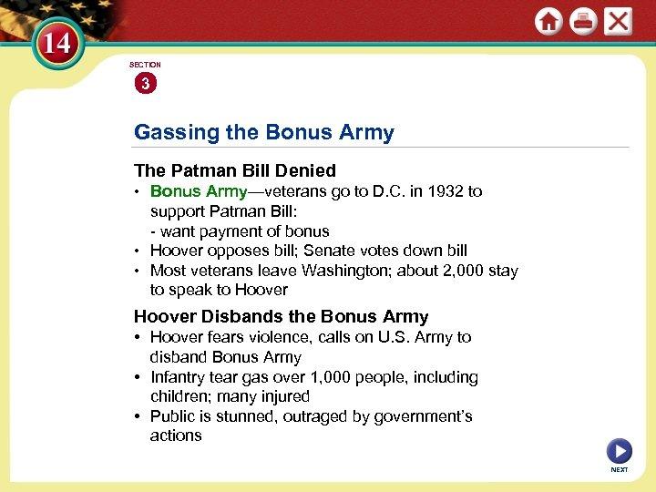 SECTION 3 Gassing the Bonus Army The Patman Bill Denied • Bonus Army—veterans go