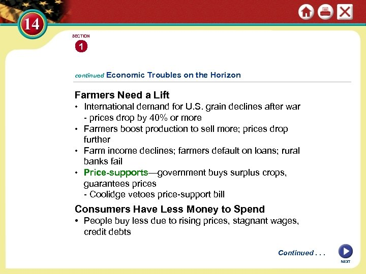 SECTION 1 continued Economic Troubles on the Horizon Farmers Need a Lift • International