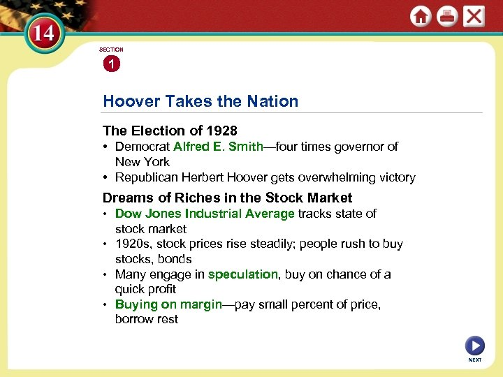 SECTION 1 Hoover Takes the Nation The Election of 1928 • Democrat Alfred E.