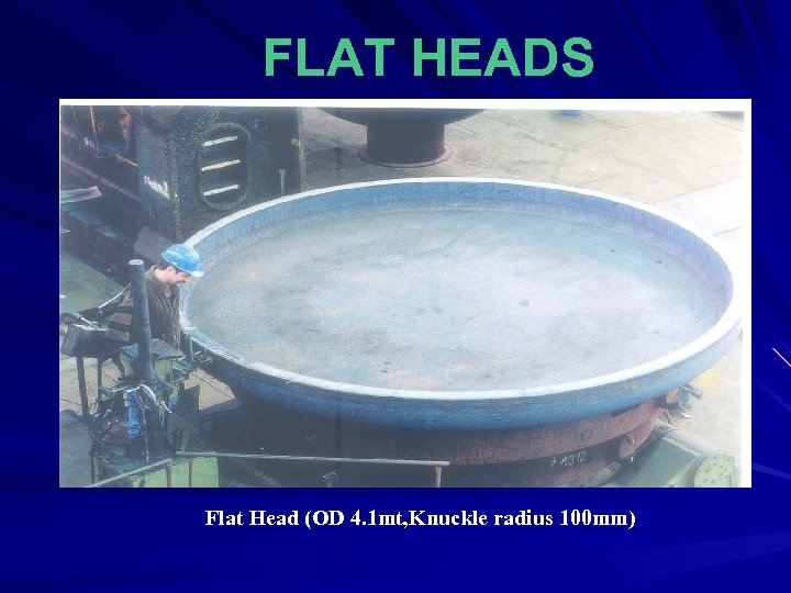 FLAT HEADS Flat Head (OD 4. 1 mt, Knuckle radius 100 mm)