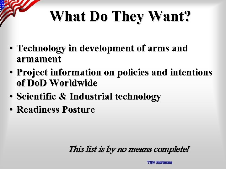 What Do They Want? • Technology in development of arms and armament • Project