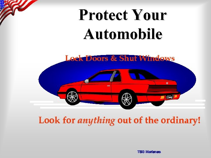 Protect Your Automobile Lock Doors & Shut Windows ZS#$ Look for anything out of