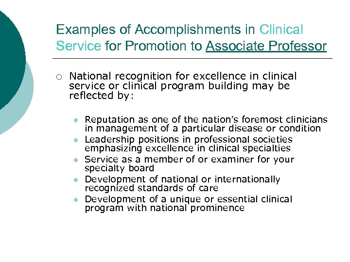Examples of Accomplishments in Clinical Service for Promotion to Associate Professor ¡ National recognition