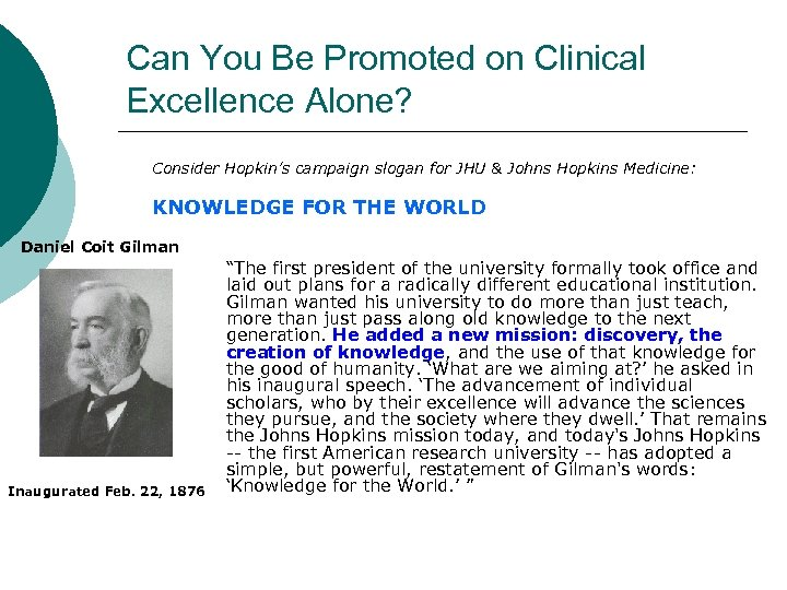 Can You Be Promoted on Clinical Excellence Alone? Consider Hopkin's campaign slogan for JHU