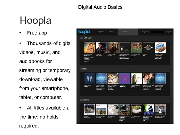Digital Audio Basics Hoopla • Free app • Thousands of digital videos, music, and