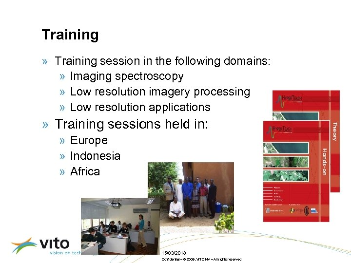 Training » Training session in the following domains: » Imaging spectroscopy » Low resolution