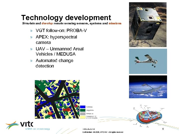 Technology development Simulate and develop remote sensing sensors, systems and missions » VGT follow-on:
