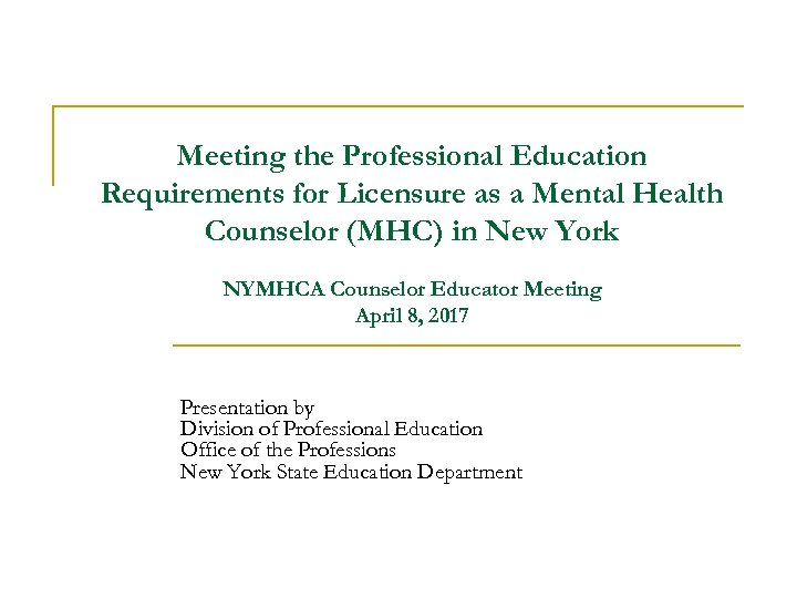 Meeting the Professional Education Requirements for Licensure as a Mental Health Counselor (MHC) in