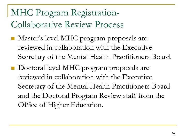 MHC Program Registration. Collaborative Review Process n n Master's level MHC program proposals are