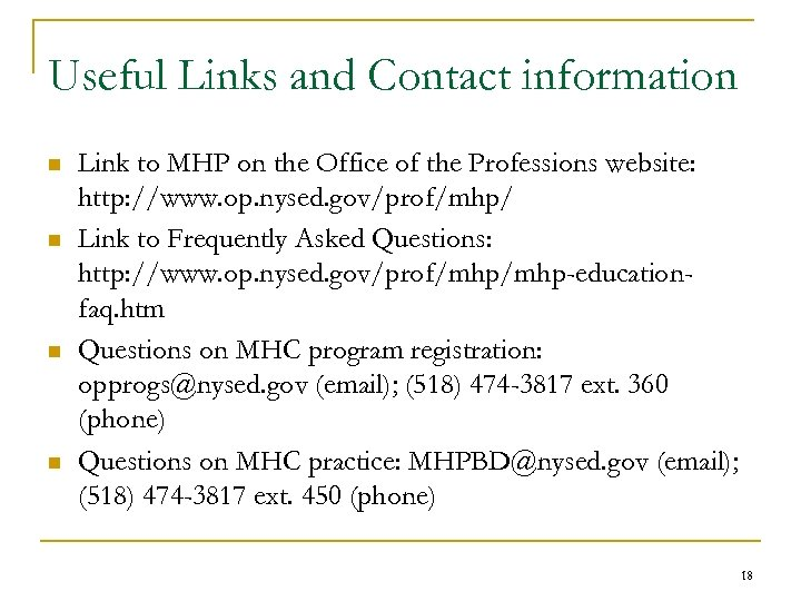 Useful Links and Contact information n n Link to MHP on the Office of
