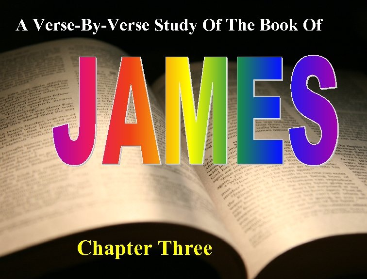 A Verse-By-Verse Study Of The Book Of Chapter Three
