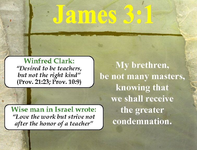 """Winfred Clark: """"Desired to be teachers, but not the right kind"""" (Prov. 21: 23;"""