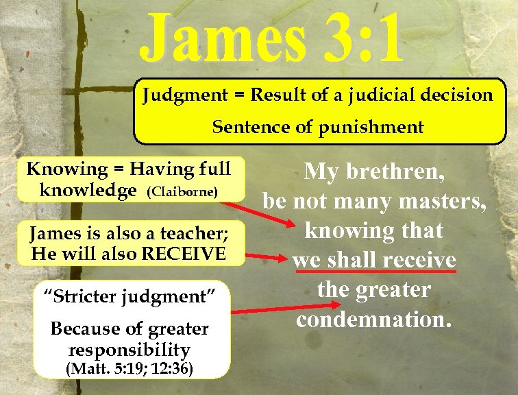 Judgment = Result of a judicial decision Sentence of punishment Knowing = Having full