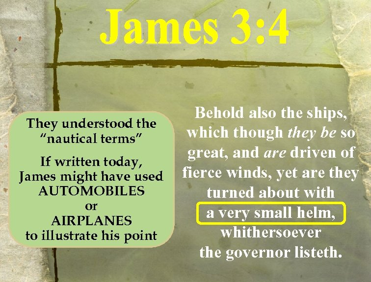 """They understood the """"nautical terms"""" If written today, James might have used AUTOMOBILES or"""