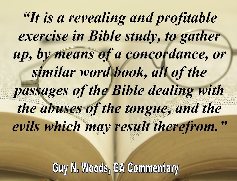 """""""It is a revealing and profitable exercise in Bible study, to gather up, by"""