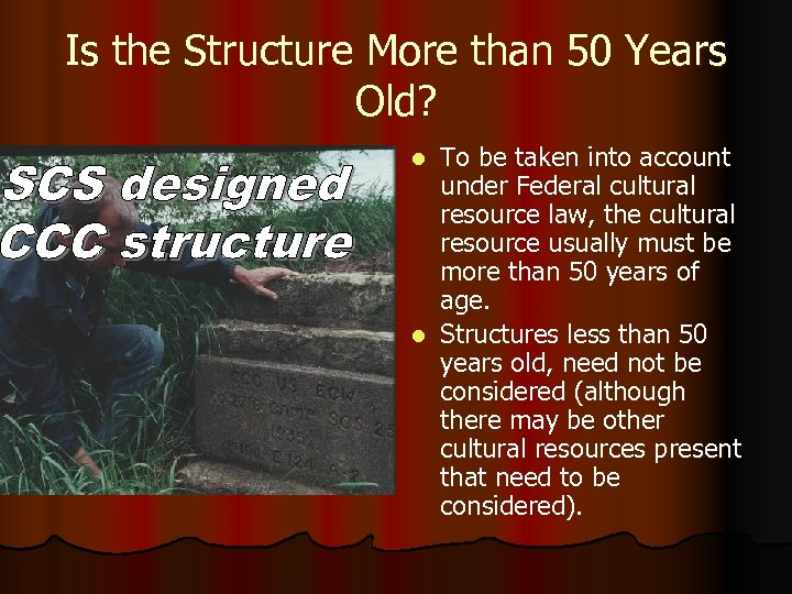 Is the Structure More than 50 Years Old? To be taken into account under