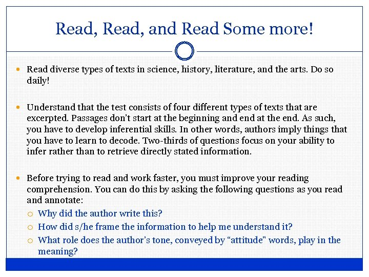 Read, and Read Some more! Read diverse types of texts in science, history, literature,