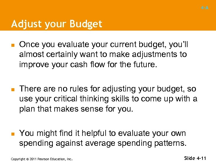 4 -A Adjust your Budget n n n Once you evaluate your current budget,