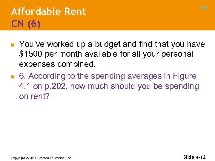 Affordable Rent CN (6) n n 4 -A You've worked up a budget and