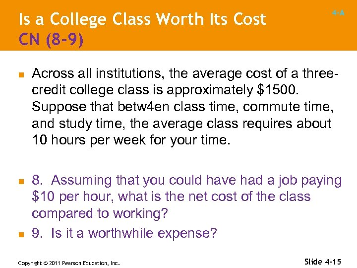 Is a College Class Worth Its Cost CN (8 -9) n n n 4