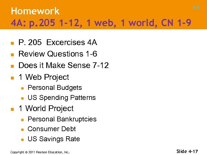 Homework 4 A: p. 205 1 -12, 1 web, 1 world, CN 1 -9