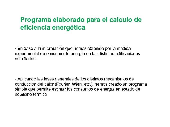 Programa elaborado para el calculo de eficiencia energética - En base a la información