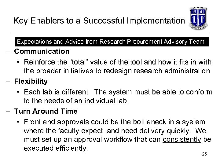 Key Enablers to a Successful Implementation Expectations and Advice from Research Procurement Advisory Team
