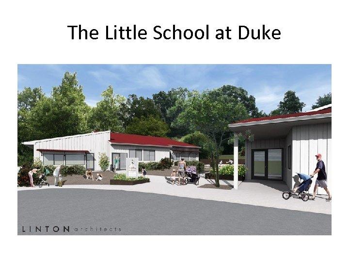 The Little School at Duke