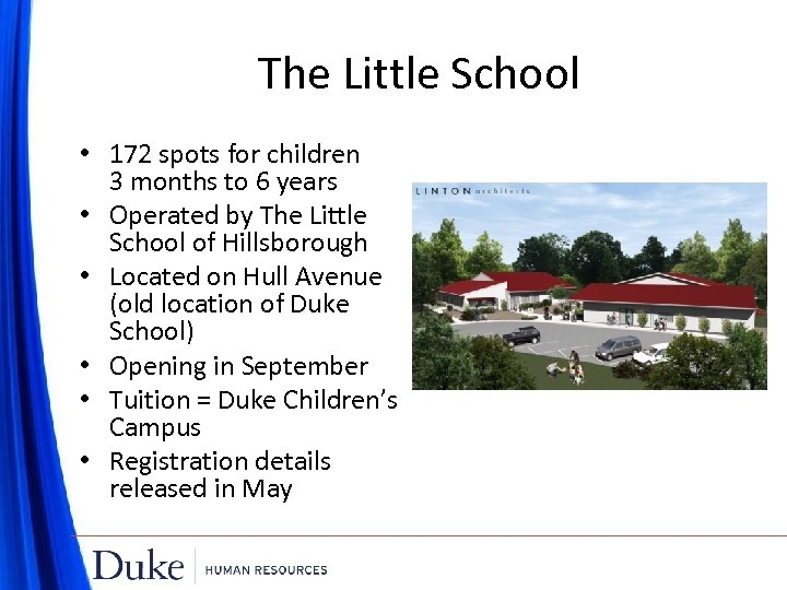 The Little School • 172 spots for children 3 months to 6 years •