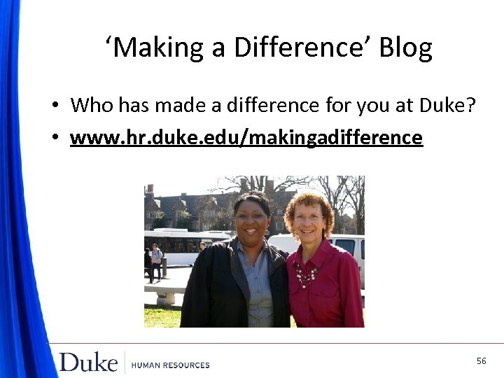 'Making a Difference' Blog • Who has made a difference for you at Duke?
