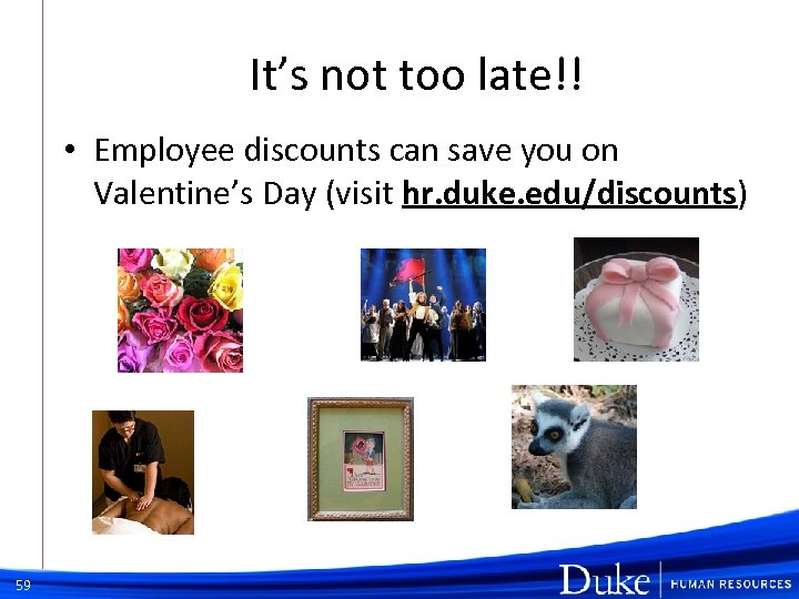 It's not too late!! • Employee discounts can save you on Valentine's Day (visit