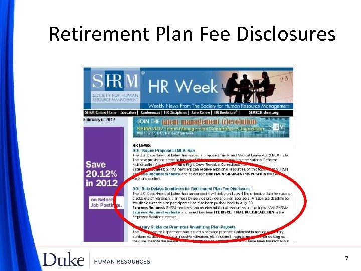 Retirement Plan Fee Disclosures 7