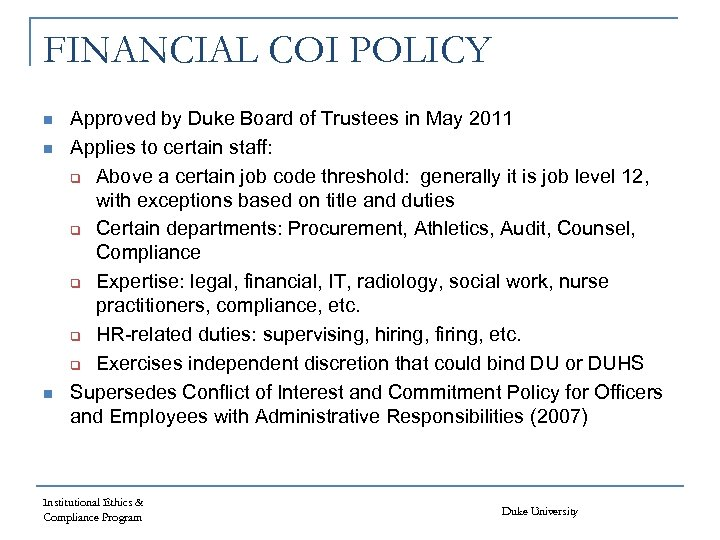FINANCIAL COI POLICY n n n Approved by Duke Board of Trustees in May
