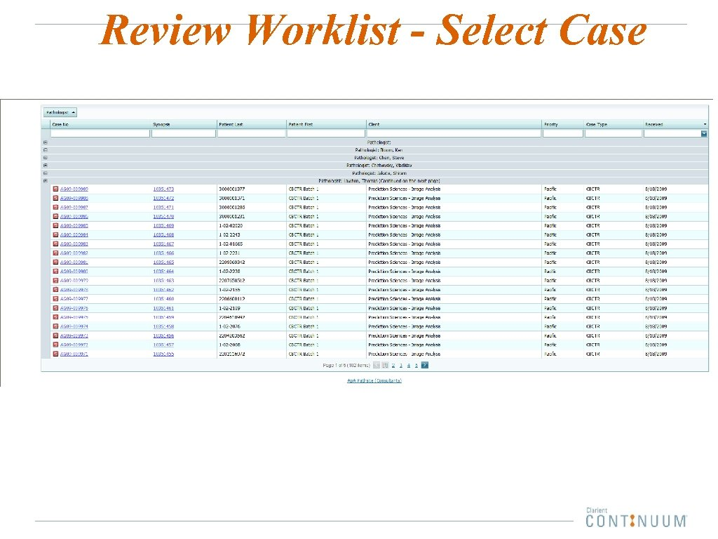 Review Worklist - Select Case