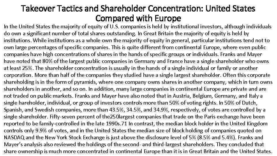 Takeover Tactics and Shareholder Concentration: United States Compared with Europe In the United States
