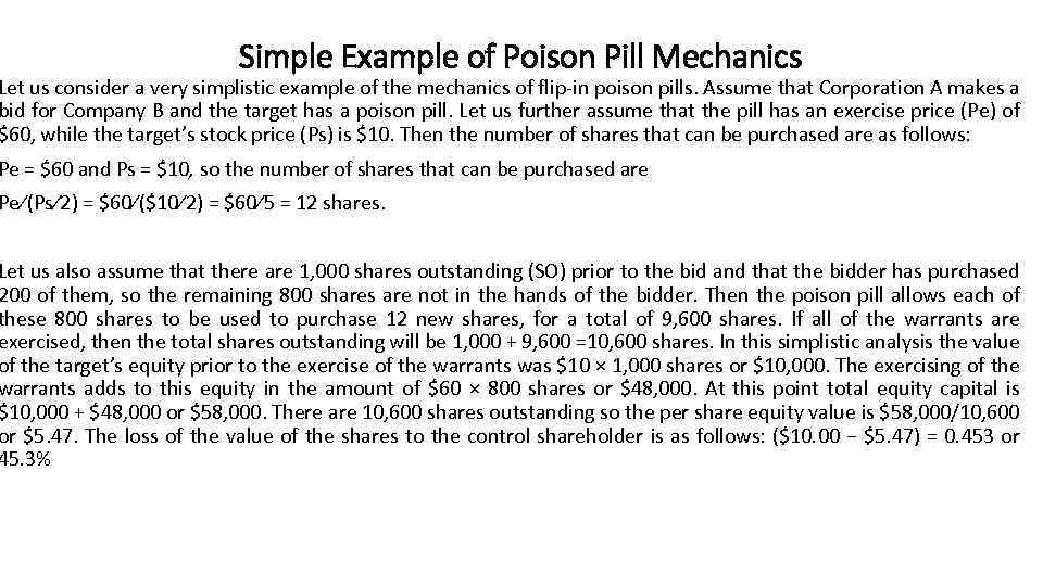 Simple Example of Poison Pill Mechanics Let us consider a very simplistic example of
