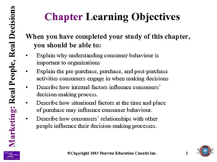 Marketing: Real People, Real Decisions Chapter Learning Objectives When you have completed your study