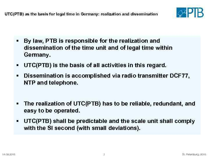 UTC(PTB) as the basis for legal time in Germany: realization and dissemination § By