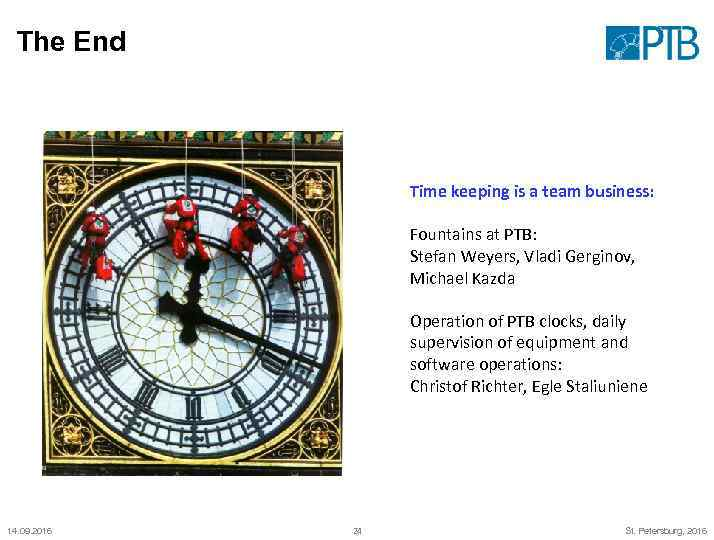 The End Time keeping is a team business: Fountains at PTB: Stefan Weyers, Vladi