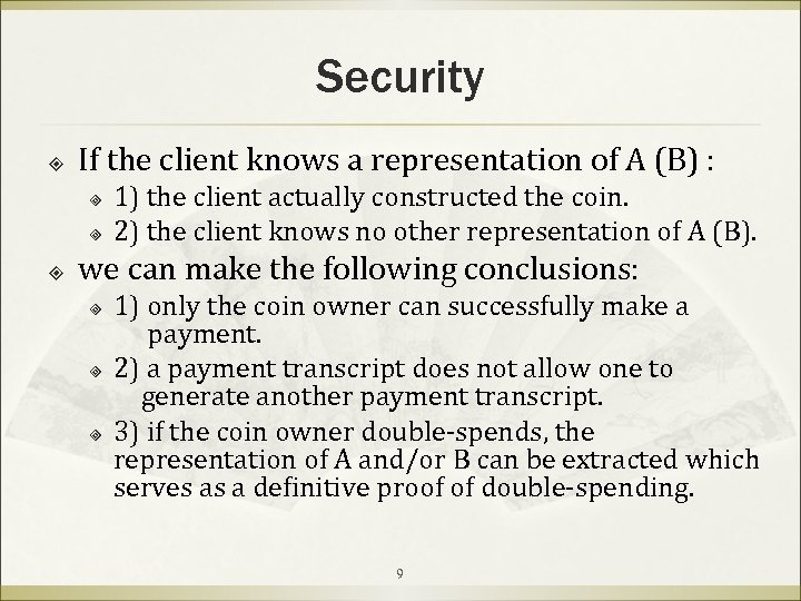 Security If the client knows a representation of A (B) : ³ ³ 1)