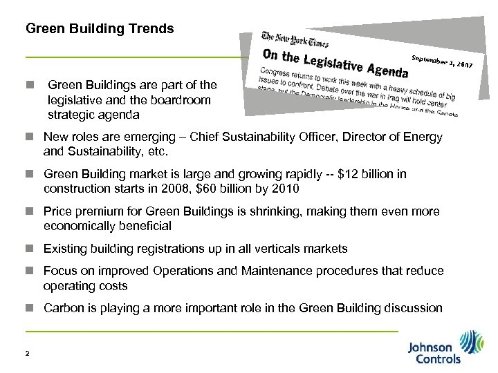 Green Building Trends n Green Buildings are part of the legislative and the boardroom