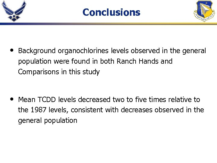 Conclusions • Background organochlorines levels observed in the general population were found in both