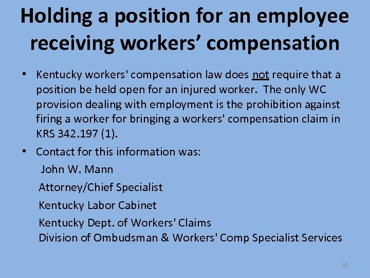 Holding a position for an employee receiving workers' compensation • Kentucky workers' compensation law