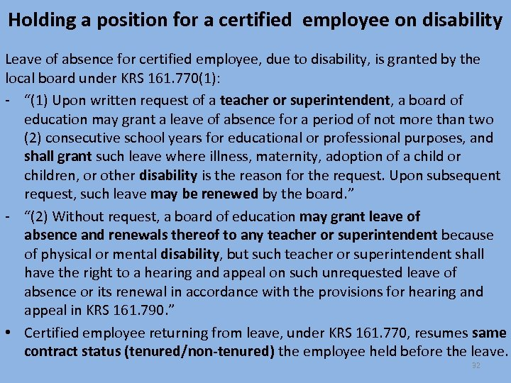 Holding a position for a certified employee on disability Leave of absence for certified