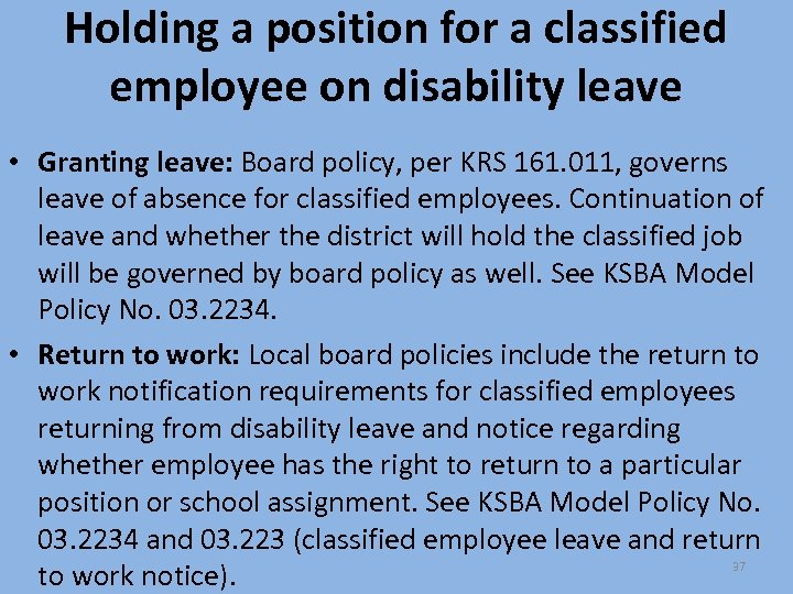 Holding a position for a classified employee on disability leave • Granting leave: Board