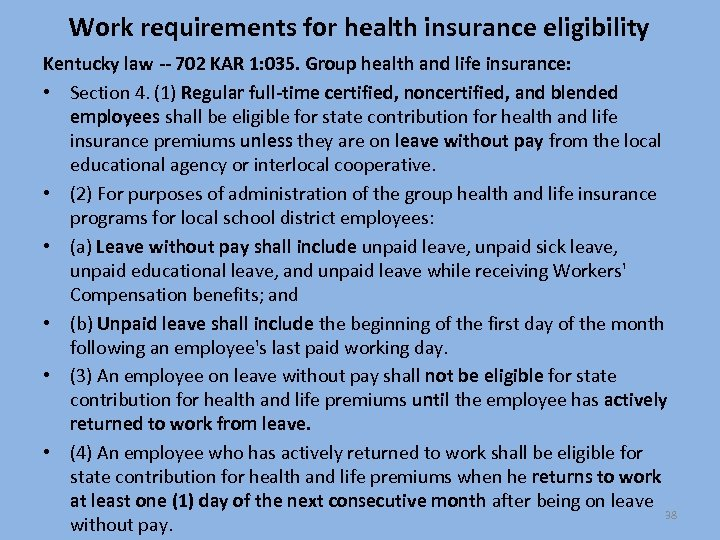 Work requirements for health insurance eligibility Kentucky law -- 702 KAR 1: 035. Group