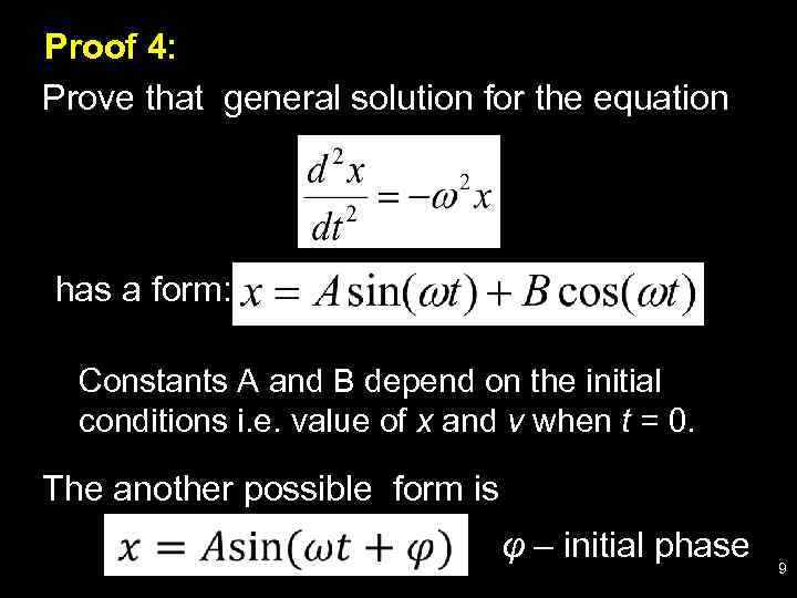 Proof 4: Prove that general solution for the equation has a form: Constants A