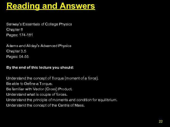 Reading and Answers Serway's Essentials of College Physics Chapter 8 Pages: 174 -181 Adams